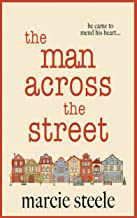 The Man Across The Street: An uplifting story of love and hope for 2020 (The Hope Street Series Book 1)