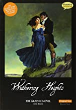 Wuthering Heights The Graphic Novel: Original Text (British English)