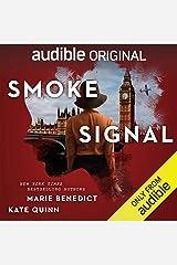 Smoke Signal: A Novella Audible Audiobook