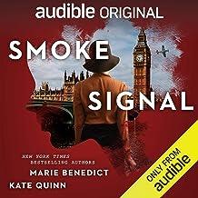 Smoke Signal: A Novella