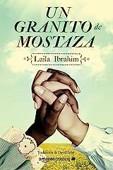 Un granito de mostaza (Spanish Edition) eBook Kindle