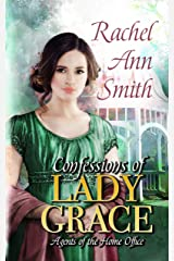 Confessions of Lady Grace: A Steamy Regency Romance (Agents of the Home Office Book 4) Kindle Edition