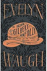 The Ordeal of Gilbert Pinfold Kindle Edition