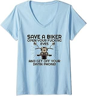 Womens Save A Biker Open Your Fucking Eyes & Get Off The Damn Phone V-Neck T-Shirt