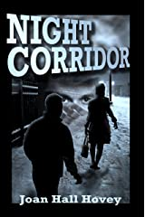 Night Corridor: 2nd Edition 2020 Kindle Edition