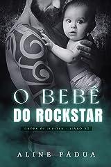 O BEBÊ DO ROCKSTAR eBook Kindle