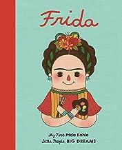 Frida Kahlo: My First Frida Kahlo (2) (Little People, BIG DREAMS)