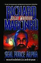 Seal Force Alpha (Rogue Warrior series Book 6)