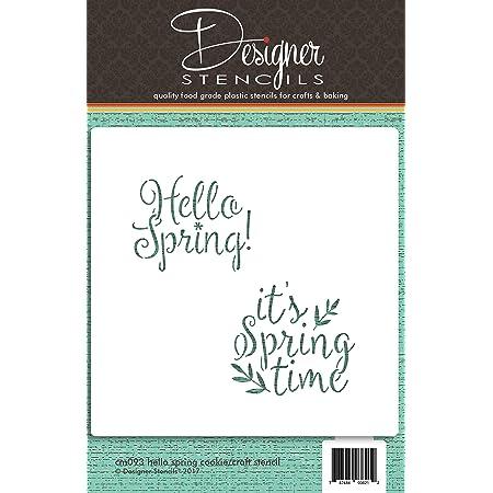 Hello Spring e It s Springtime Cookie and Craft stencil CM093/by designer Stencils