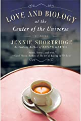 Love and Biology at the Center of the Universe Paperback