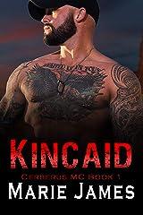 Kincaid: Cerberus Mc Book 1 Kindle Edition