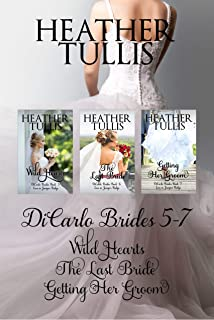 DiCarlo Brides Boxed Set Books 5, 6, 7 (Wild Hearts, The Last Bride, Getting Her Groom) (The DiCarlo Brides)