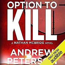 Option to Kill: A Nathan McBride Novel, Book 3