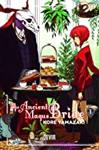 THE ANCIENT MAGUS BRIDE 01: Volume 1