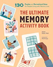 The Ultimate Memory Activity Book: 130 Puzzles and Recreational Ideas for People Living with Memory Loss