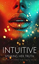 Intuitive: Speaking Her Truth (English Edition)