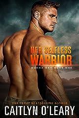 Her Selfless Warrior (Omega Sky Book 1) Kindle Edition