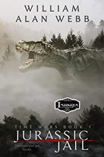 Jurassic Jail (Time Wars Book 1)