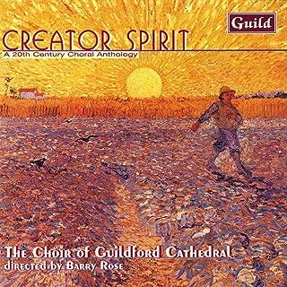 Gray/Naylor/Mathias : Creator Spirit a 20th Century Choral Anthology