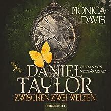 Daniel Taylor zwischen zwei Welten: Daniel Taylor 2
