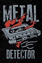 Metal Detector: Rock and Roll Heavy Death Metal Music Journal Notebook For Men, Women and Kids [Idioma Inglés]