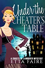Under the Cheater's Table (A Ghosts of Landover Mystery Book 4)