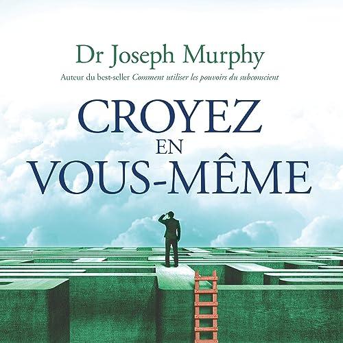 Books By Joseph Murphy Rene Gagnon Ada Audio_croyez En Vous ...