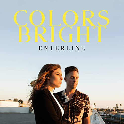 Enterline - Colors Bright (2021)