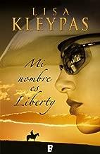 Mi nombre es Liberty (Travis 1) (Spanish Edition)