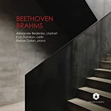 Beethoven: Clarinet Trio in E-Flat Major, Op. 38 - Brahms: Clarinet Trio in A Minor, Op. 114