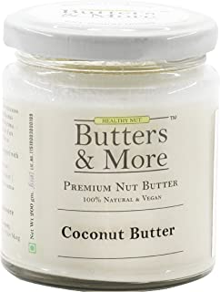 Butters & More Vegan Natural Coconut Butter (200G) Single Ingredient, Unsweetened Nut Butter.