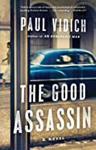 The Good Assassin: A Novel
