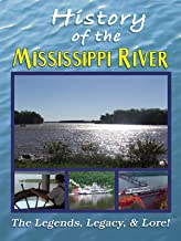 The History of the Mississippi River