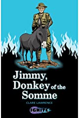 Jimmy, Donkey of the Somme (Ignite II Book 1) Kindle Edition