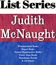 JUDITH MCNAUGHT: SERIES READING ORDER: EVERY BREATH YOU TAKE, WESTMORELAND BOOKS, SEQUEL BOOKS, SECOND OPPORTUNITIES BOOKS, FOSTER SAGA BOOKS, STANDALONE NOVELS BY JUDITH MCNAUGHT