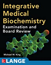 Integrative Medical Biochemistry: Examination and Board Review (English Edition)