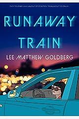 Runaway Train Kindle Edition