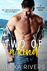 Two of a Kind: An Opposites Attract Small Town Romance (Haven Bay Book 2) Kindle Edition