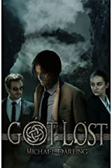 Got Lost (Tales from the Behindbeyond Book 3) Kindle Edition