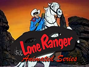 The Lone Ranger Animated Series