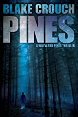 Pines (The Wayward Pines Trilogy, Book 1) Kindle Edition