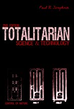 Totalitarian Science and Technology (Control of Nature)