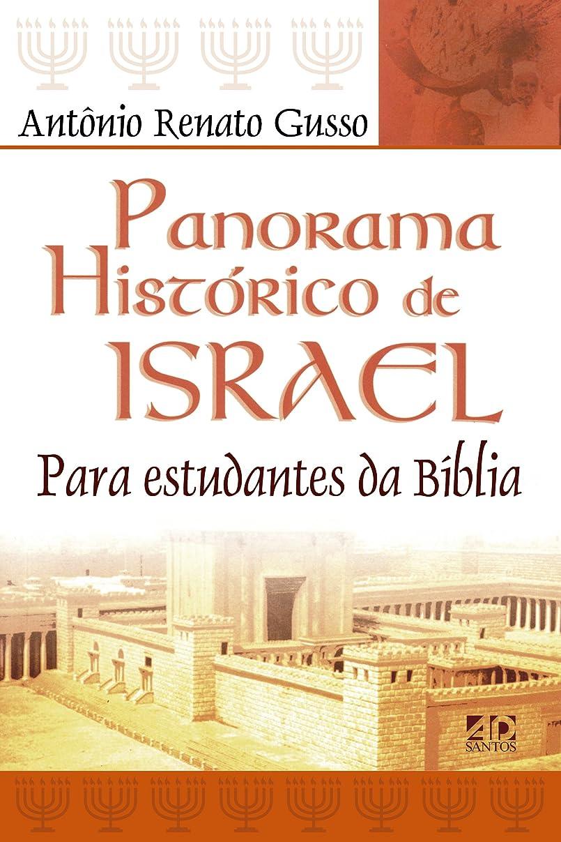 どう?うめき声冒険者Panorama histórico de Israel: Para estudantes da Bíblia (Portuguese Edition)
