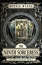 The Ninth Sorceress (The Price of Magic)