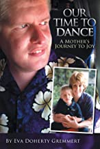Our Time to Dance: A Mother's Journey to Joy