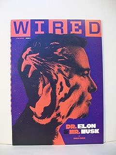 Wired Magazine (February, 2019) Dr. Elon & Mr. Musk