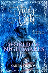 World of Nightmares (The Shady Oaks Series) Kindle Edition