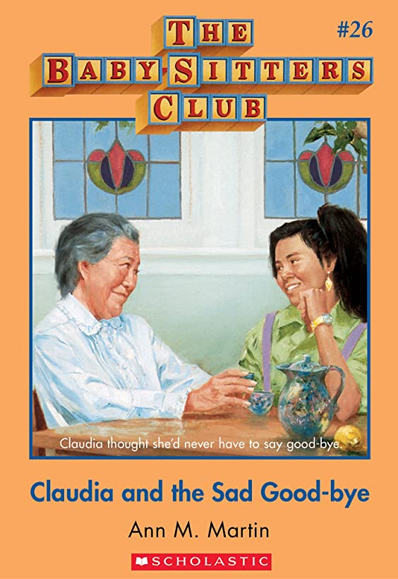 ライトニングご覧ください仲間、同僚The Baby-Sitters Club #26: Claudia and the Sad Good-bye (English Edition)