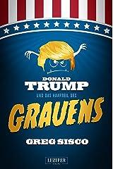 DONALD TRUMP UND DAS HAARTEIL DES GRAUENS: Satire, Fantasy (German Edition) Kindle Edition