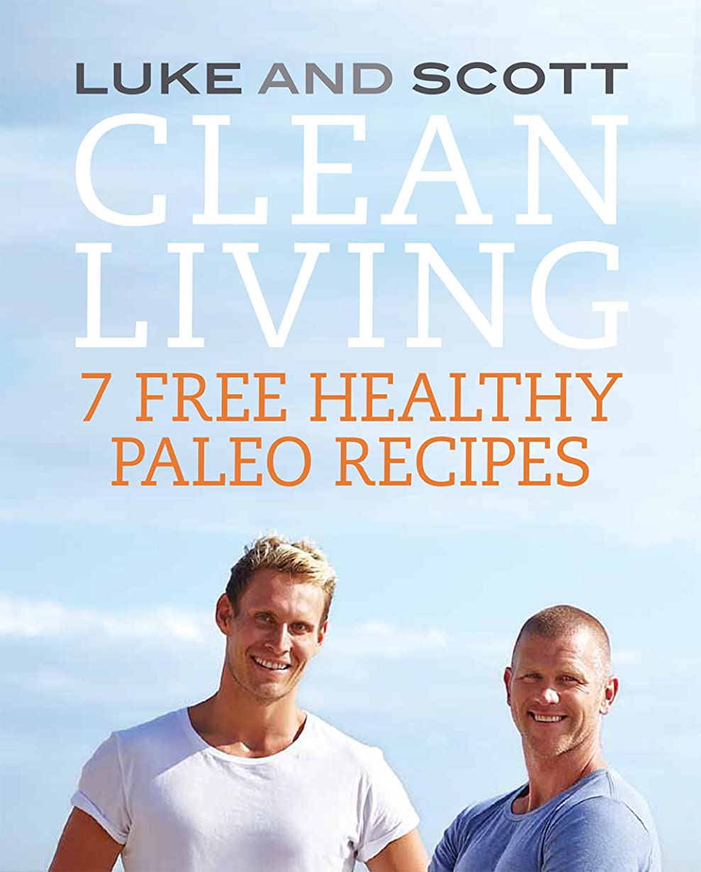 Clean Living: 7 Free Healthy Paleo Recipes (The Clean Living Series Book 2) (English Edition)